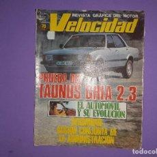 Coches: VELOCIDAD 1980 Nº 967 PRUEBA DEL TAURUS GHIA 2.3 POSTER CENTRAL AUDI ANTIGUO Y MODERNO. Lote 194357880