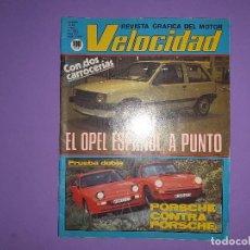 Coches: VELOCIDAD 1982 Nº 1084 EL OPEL ESPAÑOL FIRESTONE S-660 POSTER CENTRAL PORSCHE 911-SC- 944 . Lote 194357977