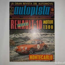 Coches: REVISTA AUTOPISTA Nº 572 AÑO 1970, R-10 MOTOR 1300, RALLYE MONTECARLO POSTER MONTJUICH PREMIO ESPAÑA. Lote 194358123