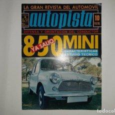 Coches: REVISTA AUTOPISTA Nº 577 AÑO 1970, MINI 850, LUCAS SAINZ R-8 GORDINI VENCEDOR RALLYE FALLAS, POSTER. Lote 194358208
