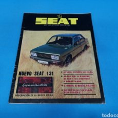 Coches: REVISTA SEAT NUM. 136 AÑO 1978. PÁGINAS INTERIORES SEAT 131 SUPERMIRAFIORI. Lote 194389003