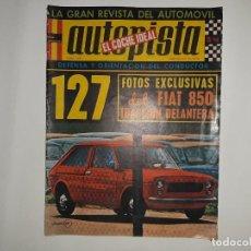 Coches: AUTOPISTA Nº 588 AÑO 1970, SEAT 127 ,ESTUDIO ECONOMICO 1430, FIAT 850 GRANOLLERS TS 1ª CATALUÑA. Lote 194396230