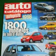 Coches: GUIA 1998 AUTO CATÁLOGO , AUTOPISTA , 1800 MODELOS DE TODO EL MUNDO , Nº18. Lote 194489443