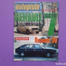 Coches: AUTOPISTA 1975 Nº 834 PRUEBA RENAULT 7/30 RESPECTIVAMENTE POSTER CENTRAL LANCIA STRATOS . Lote 194520018