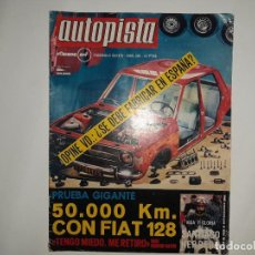 Coches: AUTOPISTA Nº 593 AÑO 1970, FIAT 128, 24 HORAS LE MANS, JARAMA, RALLYE ORENSE, POSTER CHIRS AMON F-1. Lote 194541020