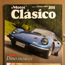 Coches: MOTOR CLÁSICO N° 201 (OCTUBRE 2004). DOSSIER DINO 206/246 GT, FORD THUNDERBIRD, MERCEDES 320. Lote 194638433