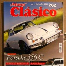 Coches: MOTOR CLÁSICO N° 202 (2004). PRUEBA PORSCHE 356 C, CITROËN DYANE 6, AMILCAR C4, SÉNÉCHAL VS2,... Lote 194638500