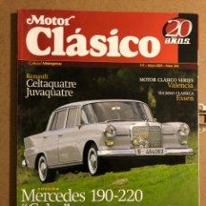 Coches: MOTOR CLÁSICO N° 208 (2005). RENAULT CELTAQUATRE JUVAQUATRE, MERCEDES 190-220, HUMBER HAWK. Lote 194638791