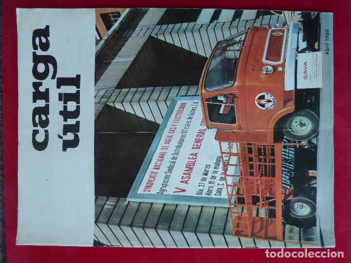 ANTIGUA REVISTA-CARGA UTIL·ABRIL 1969-EDITADA POR S.A.V.A. (Coches y Motocicletas Antiguas y Clásicas - Revistas de Coches)