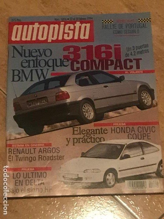 AUTOPISTA Nº 1806 - FEBRERO 1994 - HONDA CIVIC COUPE / LANCIA DELTA HF / BMW 316I COMPACT (Coches y Motocicletas Antiguas y Clásicas - Revistas de Coches)