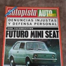 Coches: AUTOPISTA Nº 729 - 27/ENERO/1973 - FUTURO SEAT 133, RENAULT 6 TL, COMPETICIÓN. Lote 194946307