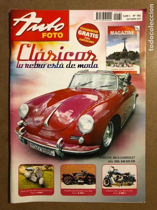 AUTO FOTO N° 182 (2011). CLÁSICOS, HISTÓRICOS, DEPORTIVOS, MOTOS CLÁSICAS,... (Coches y Motocicletas Antiguas y Clásicas - Revistas de Coches)