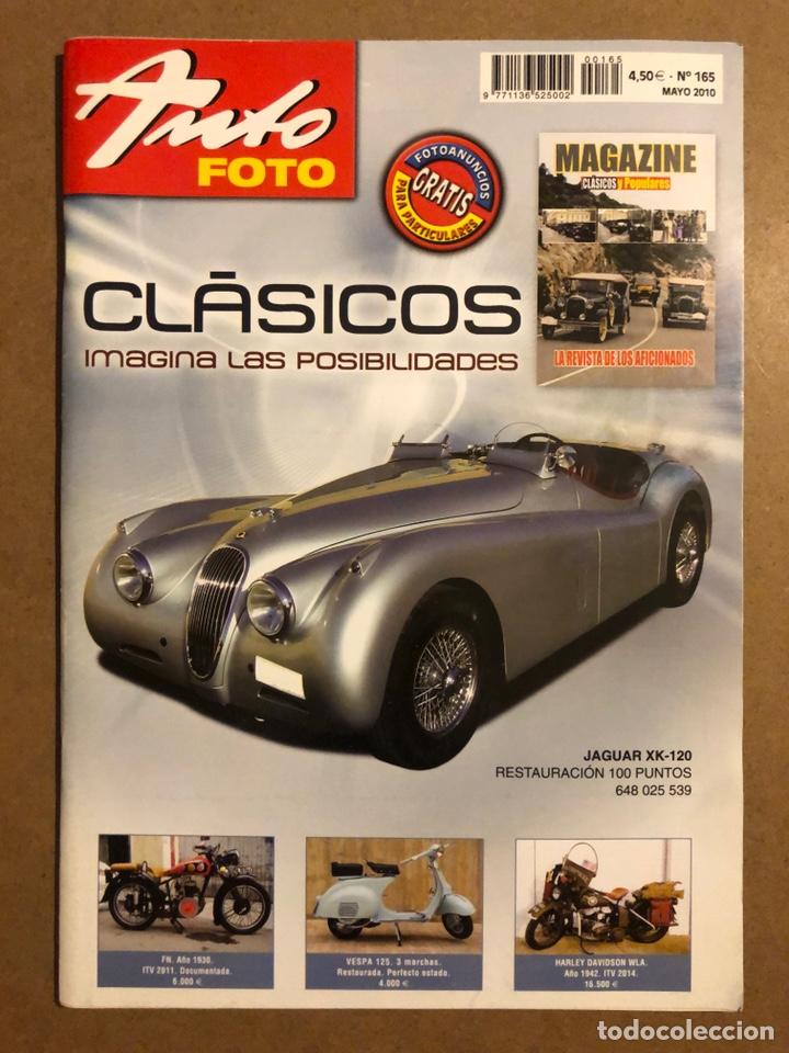 AUTO FOTO N° 165 (2010). CLÁSICOS, HISTÓRICOS, DEPORTIVOS, MOTOS CLÁSICAS,... (Coches y Motocicletas Antiguas y Clásicas - Revistas de Coches)