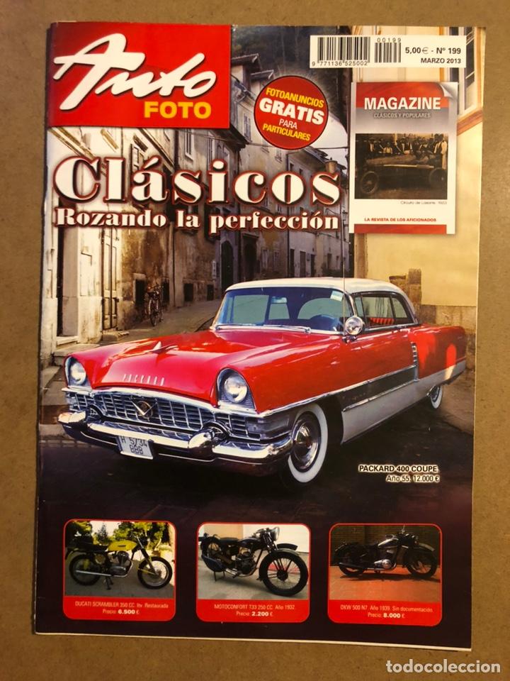 AUTO FOTO N° 199 (2013). CLÁSICOS, HISTÓRICOS, DEPORTIVOS, MOTOS CLÁSICAS,... (Coches y Motocicletas Antiguas y Clásicas - Revistas de Coches)