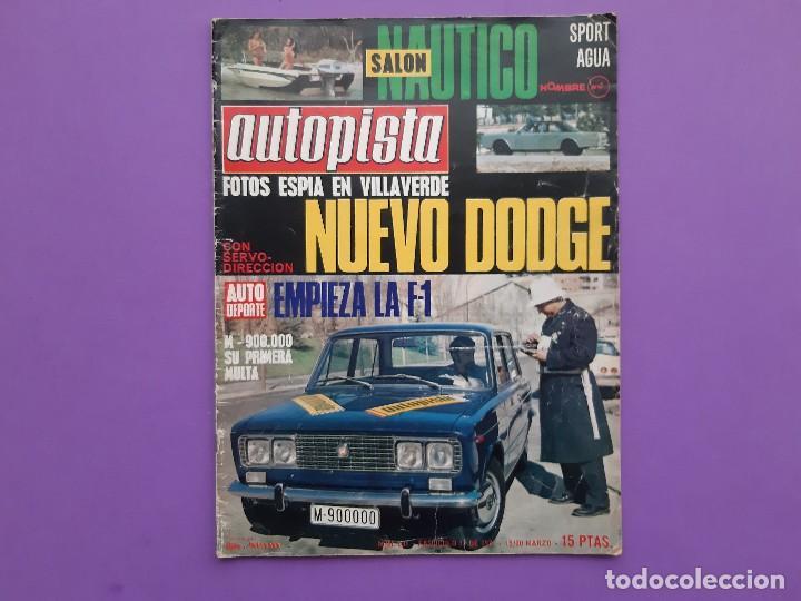 AUTOPISTA Nº.631/1971 PEGASO DUMPER 3075 RALLYE VASCO-NAVARRO TRIUNFA 124 SPORT COUPE (Coches y Motocicletas Antiguas y Clásicas - Revistas de Coches)