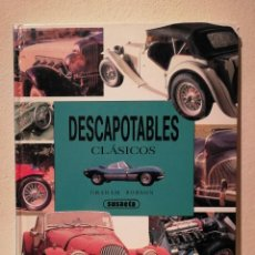 Coches: LIBRO - DESCAPOTABLES CLÁSICOS - COCHES - GRAHAM ROBSON - ED. SUSAETA. Lote 195524273