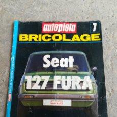 Coches: SEAT 127 FURA AUTOPISTA BRICOLAGE REVISTA. Lote 196887098