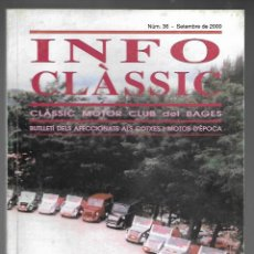 Coches: INFO CLASSIC Nº 36 SETEMBRE 2000, CLASSIC MOTOR CLUB DEL BAGES. INTERNATIONAL MICROCAR, 92 PAGINAS. . Lote 197159455