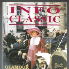 Coches: INFO CLASSIC Nº 37 MARÇ 2001, CLASSIC MOTOR CLUB DEL BAGES. GLAMOUR CLASSIC, 104 PAGINAS. . Lote 197159686
