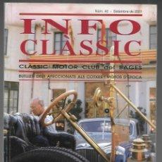 Coches: INFO CLASSIC Nº 40 SETEMBRE 2001, CLASSIC MOTOR CLUB DEL BAGES. ENDAVANT, 100 PAGINAS. . Lote 197159961