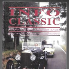 Coches: INFO CLASSIC Nº 42 MARÇ 2002, CLASSIC MOTOR CLUB DEL BAGES. 2250, 112 PAGINAS. . Lote 197160156