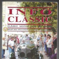 Coches: INFO CLASSIC Nº 44 SETEMBRE 2002, CLASSIC MOTOR CLUB DEL BAGES. CLASSIC PER A TOTS, 132 PAGINAS. . Lote 197160336