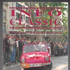 Coches: INFO CLASSIC Nº 46 ABRIL 2003, CLASSIC MOTOR CLUB DEL BAGES. MONOGRAFIC ESPECIAL MICROCOTXES.. Lote 197160606