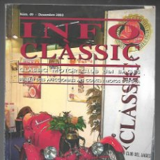 Coches: INFO CLASSIC Nº 49 DESEMBRE 2003, CLASSIC MOTOR CLUB DEL BAGES. ENJOY CLASSIC, 132 PAGINAS. Lote 197161046