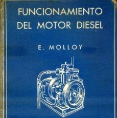 Coches: MOLLOY, E: FUNCIONAMIENTO DEL MOTOR DIESEL.. Lote 205600181