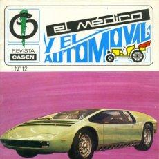 Coches: REVISTA CASEN Nº 12 AÑO III. MARZO 1971. EL MÉDICO Y EL AUTOMÓVIL. SIN PAGINAR.. Lote 205680583