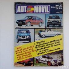 Coches: REVISTA AUTOMOVIL FORMULA Nº 47 - DICIEMBRE 1981 - FORD FIESTA XR2 - ASCONA 1.6 S - SEAT FURA. Lote 206183750