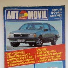 Coches: REVISTA AUTOMOVIL FORMAULA Nº 51 - ABRIL 1982 - NIVA CALIFORNIA - ALPINA B6 - 2,8 - MONZA 3.0 E. Lote 206184386