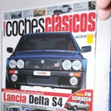 Coches: REVISTA COCHES CLASICOS Nº51 AÑO V (2009)LANCIA DELTA S4,VW SCIROCCO,LOTUS EUROPA,HISPANO ALEMAN,131. Lote 206255658