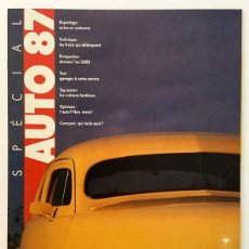 Coches: SPÉCIAL AUTO 87 - SUPPLÉMENT À L'ILLUSTRÉ Nº9 – ILLUSTRÉ – 1987. Lote 206327883