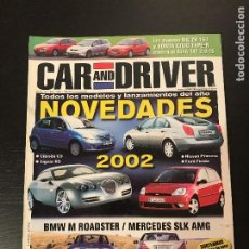Coches: CAR AND DRIVER Nº 73 - MERCEDES SLK AMG BMW M ROADSTER MG ZR HONDA CIVIC TYPE R ALFA 147 MINI NISSAN. Lote 206398551