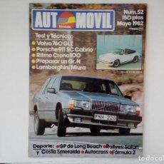 Coches: REVISTA AUTOMOVIL Nº 52 MAYO 1982 - VOLVO 760 GLE - RITMO CRONO 100 - LAMBORGINI MIURA - 911 SC CAB. Lote 206400738