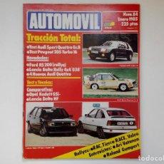 Coches: REVISTA AUTOMOVIL Nº 84 ENERO 1985 - PEUGEOT 205 TURBO - DELTA HF - KADETT GSI -. Lote 206401827