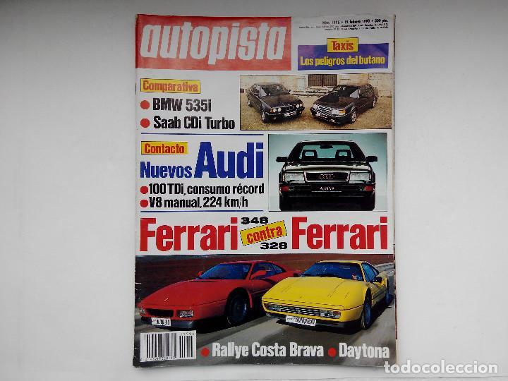 REVISTA AUTOPISTA Nº 1596 - AÑO 1990 - FERRARI 328 CONTRA 348 - BMW 535I CONTRA SAAB CDI TURBO (Coches y Motocicletas Antiguas y Clásicas - Revistas de Coches)