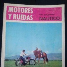 Coches: REVISTA MOTORES Y RUEDAS CON SUPLEMENTO NAUTICO. AÑO XVII. Nº197. ABRIL 1965.. Lote 207527582