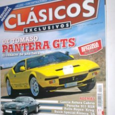 Coches: REVISTA CLASICOS EXCLUSIVOS Nº30 2008 DE TOMASO PANTERA,LANCIA ASTURA,PORSCHE 911,ROLLS KRUG,BUICK,. Lote 207847803