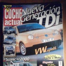 Coches: COCHE ACTUAL - JULIO 1999 Nº 587 - FIAT PUNTO JTD, KIA CARNIVAL TDI, LAND ROVER DISCOVERY TD5. Lote 209961817