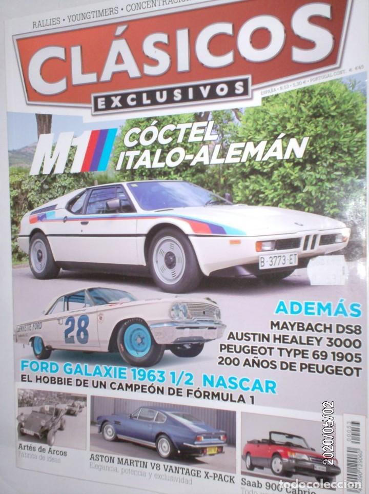 REVISTA CLASICOS EXCLUSIVOS Nº53 2010 BMW M1,FORD GALAXIE,AUSTIN HEALEY,MAYBACH,SAAB 900,ARTES ARCOS (Coches y Motocicletas Antiguas y Clásicas - Revistas de Coches)