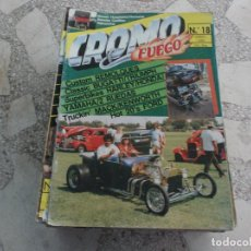 Coches: REVISTA DE COCHES Y MOTOS ,CROMO & FUEGO Nº 18, VER FOTO. Lote 210560570