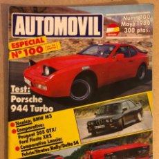 Coches: AUTOMÓVIL N° 100 (MAYO 1986). NÚMERO ESPECIAL. PORSCHE 944 T, BMW M3, LANCIA FLUVIA - STRATOS. Lote 211627702