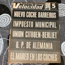 Coches: REVISTA GRAFICA DEL MOTOR VELOCIDAD NUM 309 DE 1967. Lote 211789371
