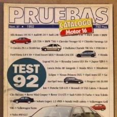 Coches: MOTOR 16 N° 37 (1992). CATÁLOGO PRUEBAS TEST '92.. Lote 211838645