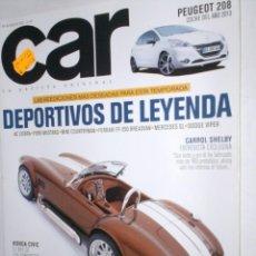 Coches: REVISTA CAR Nº62 2012 PEUGEOT 208,AC COBRA,MUSTANG,MINI COUNTRYM,FERRARI FF,MERCEDES SL,VIPER,SHELBY. Lote 211970543