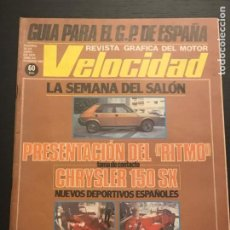 Coches: VELOCIDAD Nº 920 - ALFA ROMEO ALFA 6 SALON BARCELONA CHRYSLER 150 SEAT RITMO GP ESPAÑA F1 PUB PEGASO. Lote 245713185