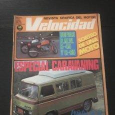 Coches: VELOCIDAD Nº 876 - ESPECIAL CARAVANING SAVA J4 PEGASO CAMPING BMW R45 R65 CARAVANAS. Lote 245712325