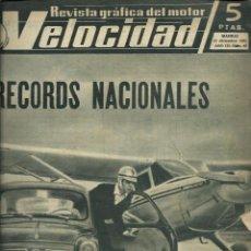 Carros: VELOCIDAD Nº 68 - 15 DICIEMBRE 1962 - RECORDS NACIONALES, MOTOCARROS, PRIMER AUTOBUS BARREIROS. Lote 212306363
